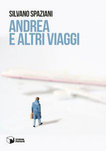 Andrea e altri viaggi