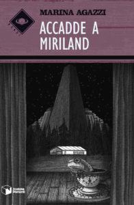 Accadde a Miriland