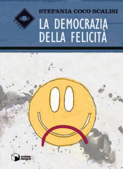 La Democrazia della Felicità