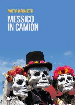 Messico in camion