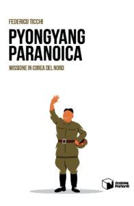 Pyongyang paranoica