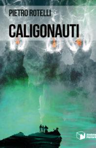 Caligonauti