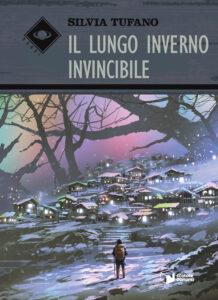 Il lungo inverno invincibile