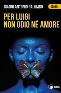 Per Luigi non odio né amore