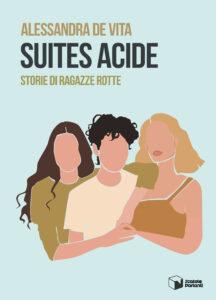 Suites Acide – Ragazze rotte