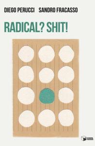 Radical? Shit!
